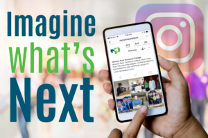 """Photo of someone scrolling through the Moraine Park Technical College Instagram feed with the words, """"Imagine What's Next"""" overlaid"""