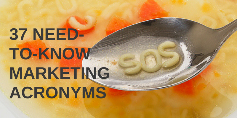 "Image of a spoon with noodle letters that say, ""SOS"" with text overlaid that says, ""37 Need-to-Know Marketing Acronyms"""