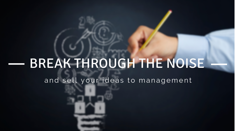 Break through the noise and sell your ideas to management, image of a hand drawing a lightbulb on a chalk board