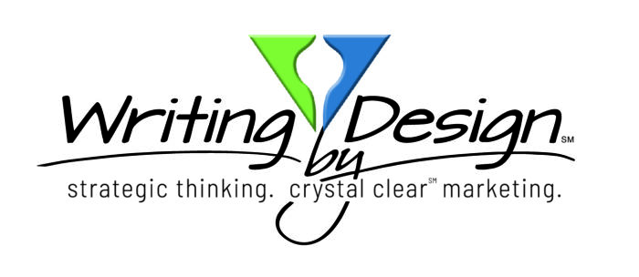 Writing by Design, Strategic Thinking, Crystal Clear Marketing