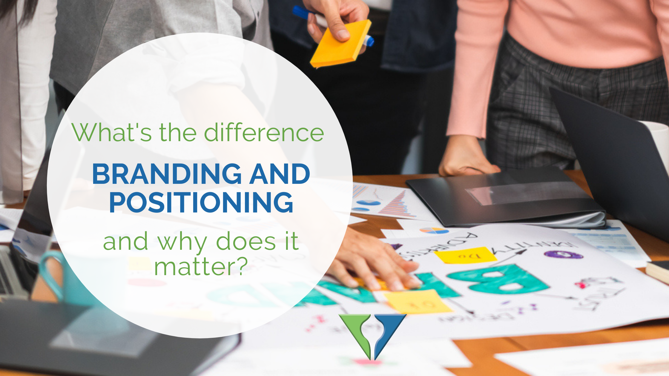 Branding and Positioning: What's the difference and why does it matter?